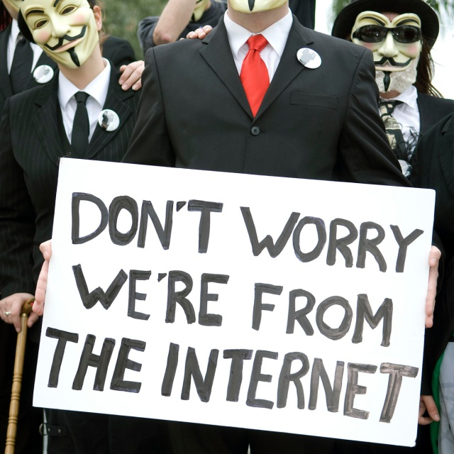 We're from the Internet - Anonymous